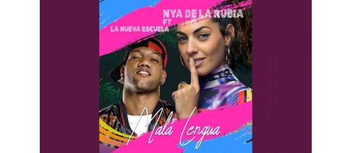 NYA de la Rubia feat. La nueva escuela - Mala Lengua